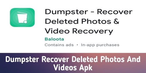 Dumpster Recover Deleted Photos And Videos Apk