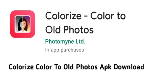 Colorize Color To Old Photos Apk Download