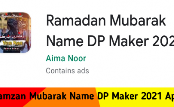 Ramzan Mubarak Name DP Maker 2021 Apk