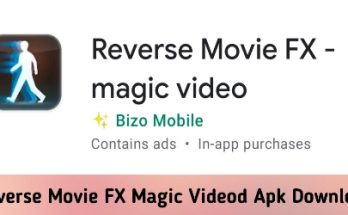 Reverse Movie FX Magic Videod Apk Download