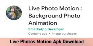 Live Photos Motion Apk Download